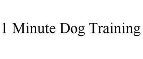 1 MINUTE DOG TRAINING