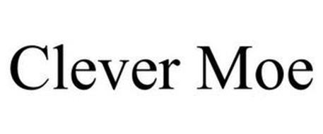 CLEVER MOE