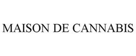 MAISON DE CANNABIS