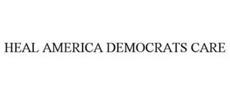 HEAL AMERICA DEMOCRATS CARE