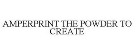 AMPERPRINT THE POWDER TO CREATE