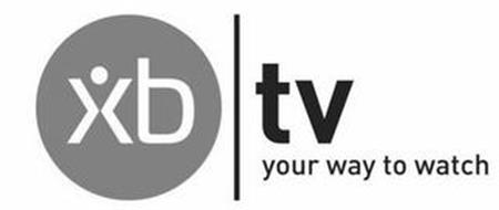 XB TV YOUR WAY TO WATCH