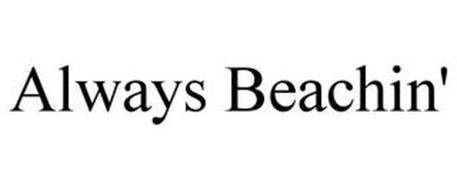 ALWAYS BEACHIN'