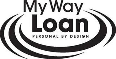 MY WAY LOAN PERSONAL BY DESIGN