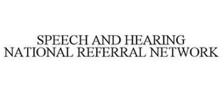 SPEECH AND HEARING NATIONAL REFERRAL NETWORK