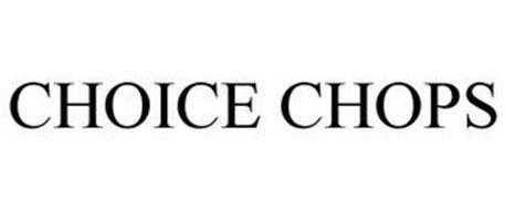 CHOICE CHOPS