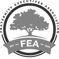 FRATERNITY EXECUTIVES ASSOCIATION EST--FEA--1930