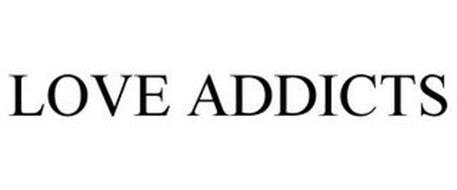 LOVE ADDICTS