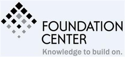 FOUNDATION CENTER KNOWLEDGE TO BUILD ON.