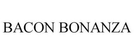 BACON BONANZA