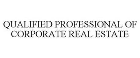 QUALIFIED PROFESSIONAL OF CORPORATE REAL ESTATE