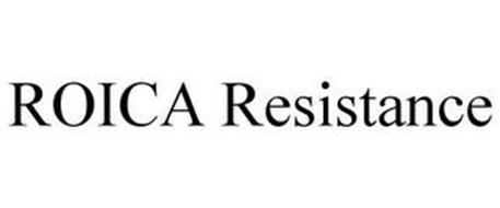 ROICA RESISTANCE