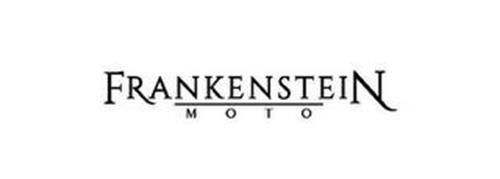 FRANKENSTEIN MOTO