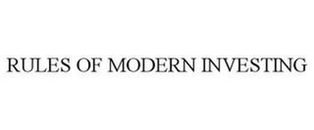 RULES OF MODERN INVESTING