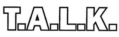 T.A.L.K.