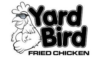 YARD BIRD FRIED CHICKEN