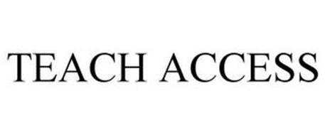 TEACH ACCESS