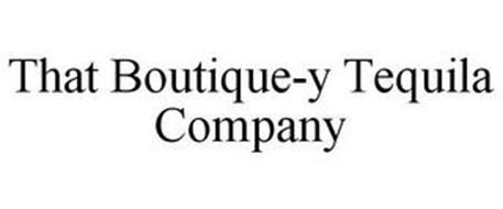 THAT BOUTIQUE-Y TEQUILA COMPANY