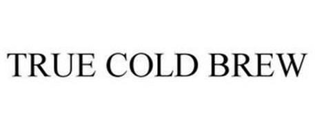 TRUE COLD BREW
