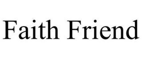 FAITH FRIEND