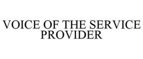 VOICE OF THE SERVICE PROVIDER
