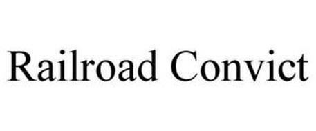 RAILROAD CONVICT
