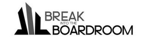 BREAK INTO THE BOARDROOM