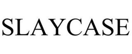 SLAYCASE