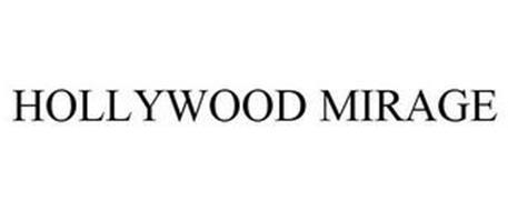 HOLLYWOOD MIRAGE
