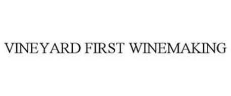 VINEYARD FIRST WINEMAKING