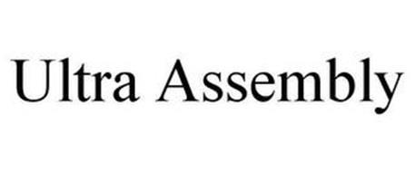 ULTRA ASSEMBLY