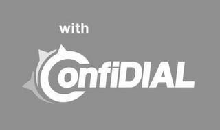 WITH CONFIDIAL