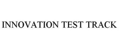 INNOVATION TEST TRACK