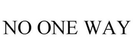 NO ONE WAY