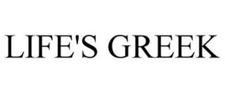 LIFE'S GREEK