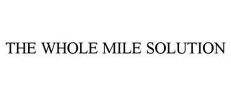 THE WHOLE MILE SOLUTION