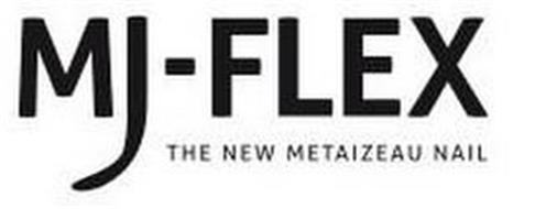 MJ-FLEX THE NEW METAIZEAU NAIL