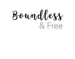 BOUNDLESS & FREE