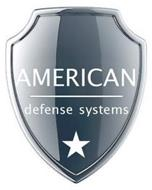 AMERICAN DEFENSE SYSTEMS