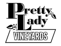 PRETTY LADY VINEYARDS