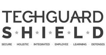 TECHGUARD S H I E L D SECURE · HOLISTIC · INTEGRATED · EMPLOYEE · LEARNING · DEFENSES