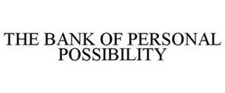 THE BANK OF PERSONAL POSSIBILITY