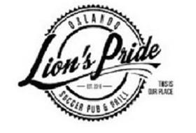 LION'S PRIDE ORLANDO SOCCER PUB & GRILL - EST. 2016 THIS IS OUR PLACE