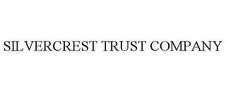 SILVERCREST TRUST COMPANY