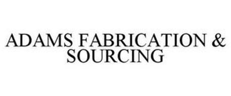 ADAMS FABRICATION & SOURCING