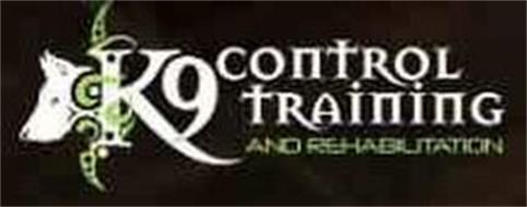 K9 CONTROL TRAINING AND REHABILITATION
