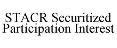 STACR SECURITIZED PARTICIPATION INTEREST