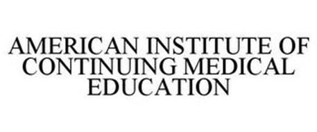 AMERICAN INSTITUTE OF CONTINUING MEDICAL EDUCATION