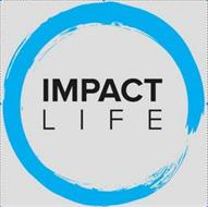 IMPACT LIFE