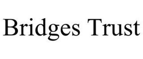 BRIDGES TRUST